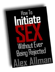 How to Initiate Sex Without Ever Being Rejected